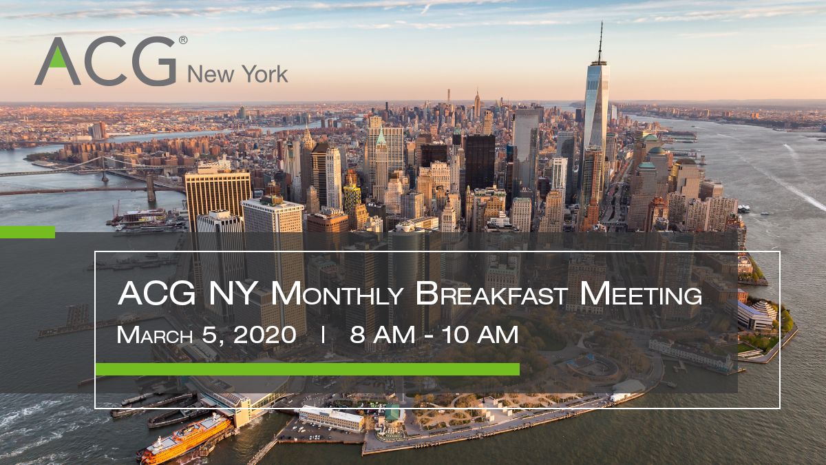 ACG NY Monthly Breakfast Meeting - March 2020