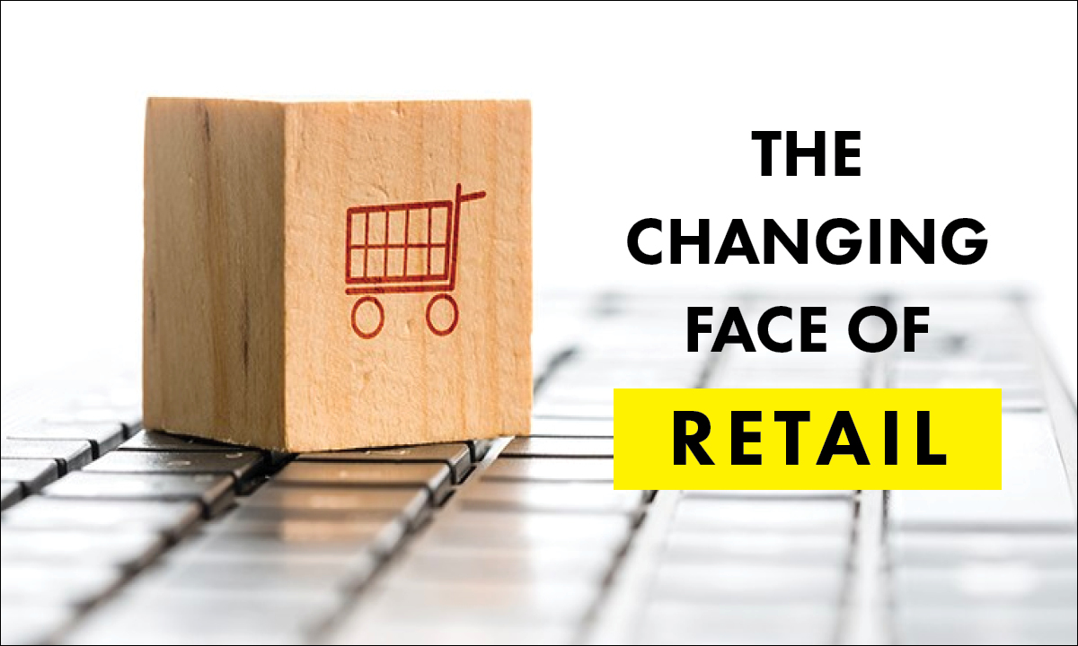 Changing Face of Retail