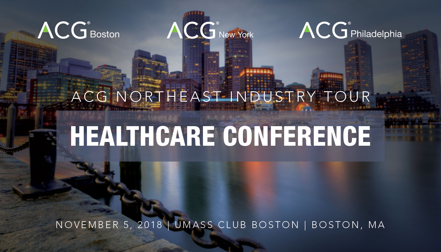 Conference In Boston Wednesday November >> Acg Northeast Industry Tour Healthcare Conference Acg Boston