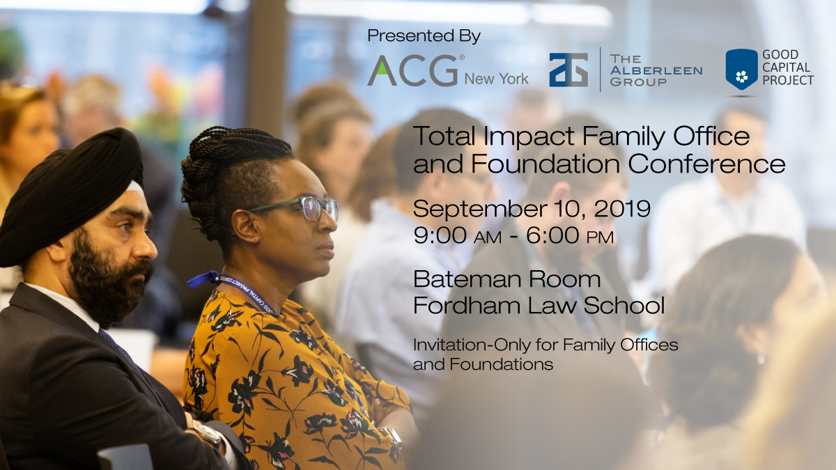 Total Impact Family Office and Foundation Conference   ACG New York