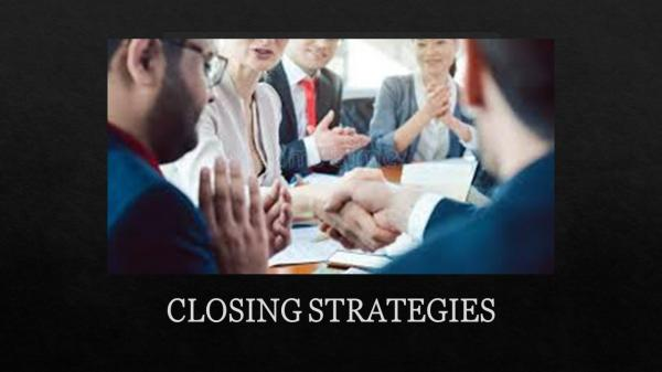 Closing Strategies