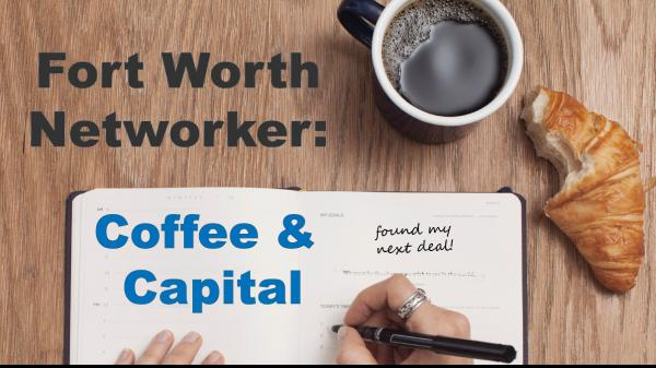 2020 Fort Worth Networker: Coffee & Capital