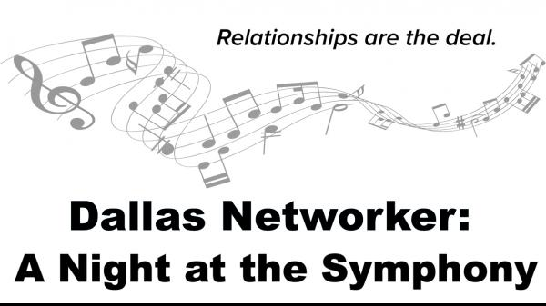 2020 Dallas Networker Night at the Symphony