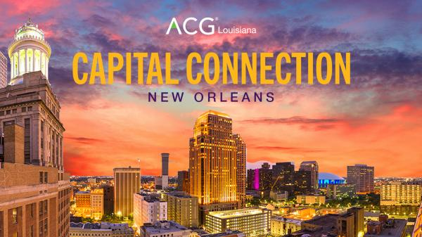 ACG Louisiana Capital Connection