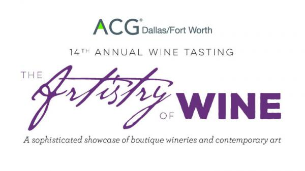 14th Annual Wine Tasting - The Artistry of Wine presented by ACG DFW